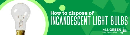 how-to-dispose-of-incandescent-light-bulbs-image-agr