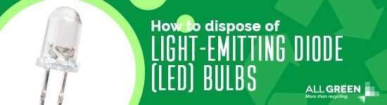how-to-dispose-of-light-emitting-diode-bulbs-image-agr