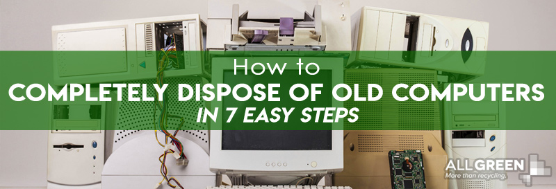 How to completely dispose of old computers title